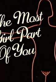 The Most Girl Part of You Poster