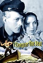 I Conquer the Sea!