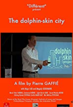 The Dolphin-Skin City