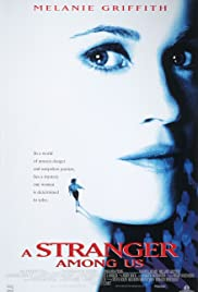 A Stranger Among Us (1992) Poster - Movie Forum, Cast, Reviews