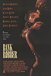 Bank Robber(1993) Poster - Movie Forum, Cast, Reviews