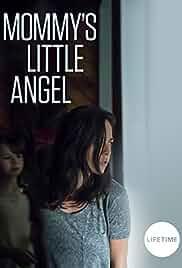 Mommy's Little Angel (2018)