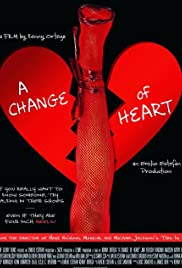 A Change of Heart (2017) Poster - Movie Forum, Cast, Reviews