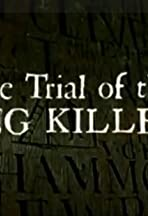 The Trial of the King Killers