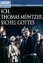 Primary image for Ich, Thomas Müntzer, Sichel Gottes