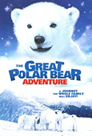 The Great Polar Bear Adventure Poster