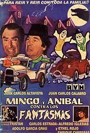 Mingo y Aníbal contra los fantasmas Poster