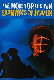 The Money or the Gun: Stairways to Heaven Poster