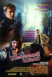 Dangerously Close(1986) Poster - Movie Forum, Cast, Reviews