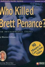 Who Killed Brett Penance? Poster