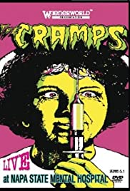 The Cramps: Live at Napa State Mental Hospital (1981) Poster - Movie Forum, Cast, Reviews
