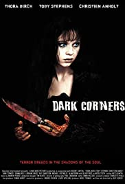 Dark Corners (2006) Poster - Movie Forum, Cast, Reviews