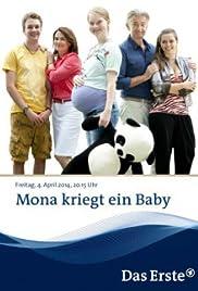 Mona kriegt ein Baby Poster