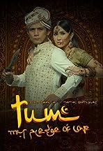 Tum: My Pledge of Love