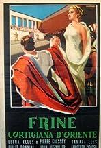 Frine, cortigiana d'Oriente