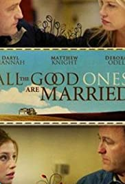 All the Good Ones Are Married Poster
