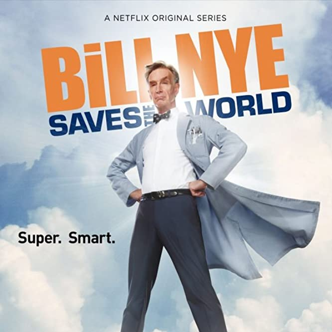 Bill Nye in Bill Nye Saves the World (2017)