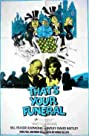 That's Your Funeral (1972) Poster
