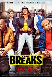 The Breaks (2016) Poster - Movie Forum, Cast, Reviews