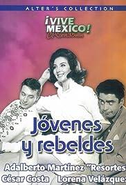 Jóvenes y rebeldes Poster