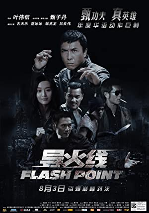 Flash Point – Hedef Noktası – Donnie Yen polis filmi
