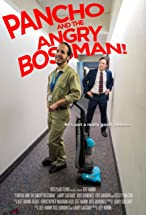 Primary image for Pancho and the Angry Boss Man