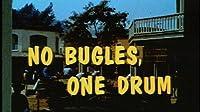 No Bugles, One Drum