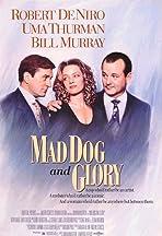 Mad Dog and Glory