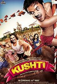 Kushti(2010) Poster - Movie Forum, Cast, Reviews