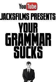 Your Grammar Sucks Poster