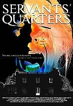 Servants' Quarters