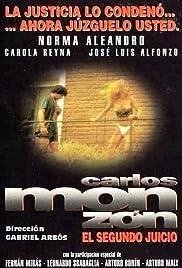 Carlos Monzón, el segundo juicio Poster