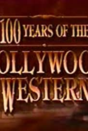 100 Years of the Hollywood Western Poster