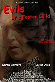 Evils of a Foster Child Poster