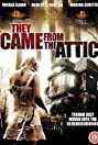 They Came from the Attic (2009) Poster