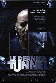 Le dernier tunnel(2004) Poster - Movie Forum, Cast, Reviews