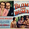 Benita Hume and Adolphe Menjou in Blame the Woman (1932)
