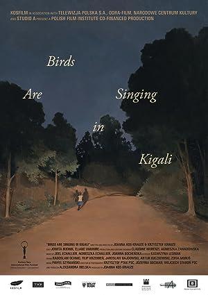 Ptaki spiewaja w Kigali Poster