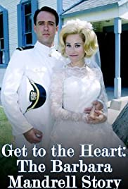 Get to the Heart: The Barbara Mandrell Story(1997) Poster - Movie Forum, Cast, Reviews