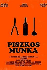 Piszkos munka Poster