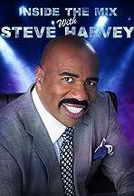 Inside the Mix with Steve Harvey