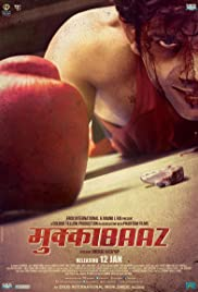 Mukkebaaz (2018) – Hindi Movie