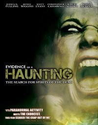 Evidence of a Haunting (2010)