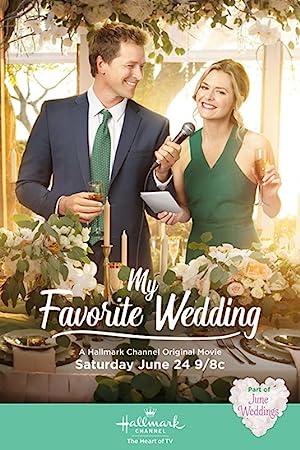 Movie My Favorite Wedding (2017)