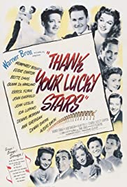 Thank Your Lucky Stars(1943) Poster - Movie Forum, Cast, Reviews