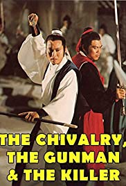 The Chivalry, the Gunman and Killer Poster