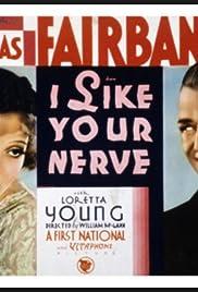 I Like Your Nerve(1931) Poster - Movie Forum, Cast, Reviews