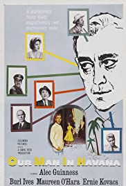 Our Man in Havana(1959) Poster - Movie Forum, Cast, Reviews