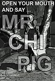 Open Your Mouth and Say... Mr. Chi Pig Poster