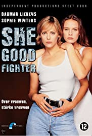She Good Fighter Poster